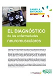 El diagnostico de las enfermedades neuromusculares