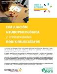 Evaluación neuropsicológica y enfermedades neuromusculares