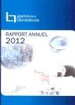 Rapport annuel 2012 Agence de la Biomédecine