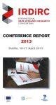 IRDiRC Conference report 2013, Dublin, 16-17 April 2013