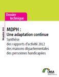 MDPH : une adaptation continue.