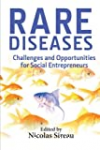 Rares diseases - Challenges and opportunities for Social Entrepreneurs