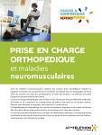 Prise en charge orthopédique et maladies neuromusculaires