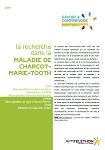 Zoom sur ... la recherche dans la maladie de Charcot-Marie-Tooth