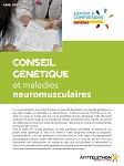 Conseil génétique et maladies neuromusculaires