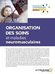 Organisations des soins et maladies neuromusculaires